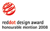 red dot award: product design 2008 honourable mention